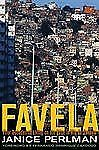 Favela by Janice Perlman Hardback Four Decades of Living on the Edge in Rio