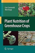 Plant Nutrition of Greenhouse Crops, Voogt, Wim, Sonneveld, Cees, New Condition