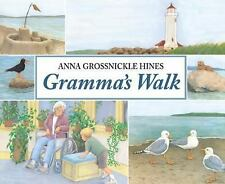 Gramma's Walk by Anna Grossnickle Hines (2016, Hardcover)