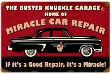 Busted Knuckle Garage Miracle Car Repair Metal Sign Man Cave Shop Club BUS099
