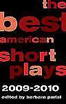 The Best American Short Plays 2009-2010 by Hal Leonard Corp. Staff (2011,...
