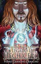 Cuentos Del Circulo de Bardos: El Legado Del Hechicero by Pedro Camacho...