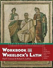 Workbook for Wheelock's Latin by Richard A. LaFleur and Paul T. Comeau (2000,...