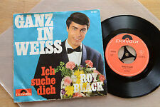 ROY BLACK Ganz In Weiss 7 inch single Polydor 52 587