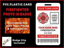 Volunteer FIREFIGHTER Photo ID Badge   CUSTOM W/ your photo, name & town   PVC