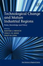 New Horizons in Regional Science: Technological Change and Mature Industrial...