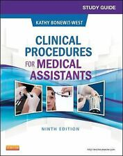 Study Guide for Clinical Procedures for Medical Assistants by Kathy...