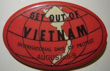 """Rare Red """"Get Out Of Vietnam - International Days Of Protest"""" Pin"""
