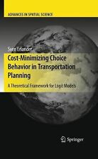Cost-Minimizing Choice Behavior in Transportation Planning : A Theoretical...