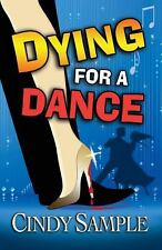Dying for a Dance Laurel McKay Mysteries)