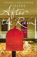 GREENE,THOMAS-AFTER THE RAIN  BOOK NEW