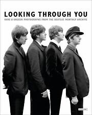 Looking Through You: Rare & Unseen Photographs from The Beatles Book Archive