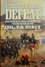 Understanding Defeat : How to Recover from Loss in Battle to Gain Victory in...
