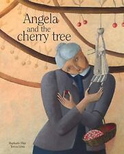 Angela and the Cherry Tree by Raphaële Frier (2015, Hardcover)