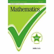 Maths Intermediate 2, Units 1,2 & 3 2007/2008 SQA Past Papers SQA Very Good Book