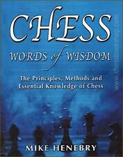 Chess Words of Wisdom. By Mike Henebry. NEW BOOK