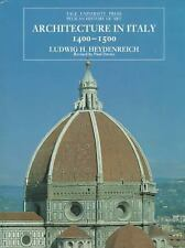 Architecture in Italy 1400-1500: Revised Edition (The Yale University Press Peli