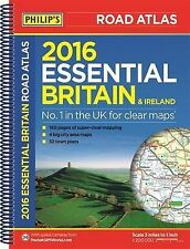 Philip's Essential Road Atlas Britain and Ireland 2016: Spiral (Philips Complete