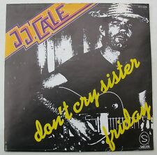 """JJ CALE (SP 45T 7"""")  DON'T CRY SISTER - FRANCE 1979"""