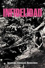 Infidelidad by Issamary Simmons Benavides (2012, Paperback)
