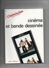 Cinéma et bande dessinée. CinémAction 1990. in-8° 280 pages. EO. Neuf