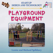 Playground Equipment (Start-Up Design and Technology)-ExLibrary