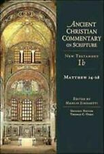Ancient Christian Commentary on Scripture: Matthew 14-28 NT Volume 1b (2002,...