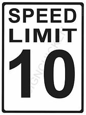 """SPEED LIMIT  10MPH - NEW ALUMINUM SIGN - 9"""" X 12""""  road and street signs -"""