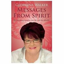 Messages from Spirit: Breathtaking Insights into Life and the Afterlife, Walker,