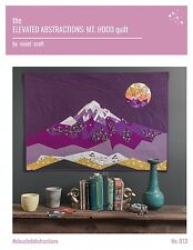 The Elevated Abstractions: Mt. Hood Quilt by Violet Craft - DIY quilt pattern