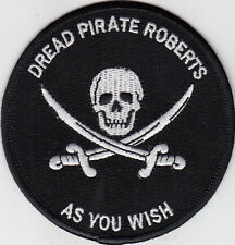 PARCHE PRINCESA PROMETIDA PRINCESS BRIDE DREAD PIRATE ROBERTS ASYOU WISH  PATCH