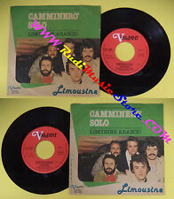 LP 45 7'' LIMOUSINE Camminero'solo Limousine arancio 1978 italy VALIANT*no cd mc