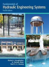 Fundamentals of Hydraulic Engineering Systems (4th Edition), Hwang, Ned H. C., A
