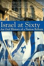 Israel at Sixty: An Oral History of a Nation Reborn-ExLibrary