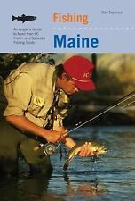 Fishing Maine, 2nd: An Angler's Guide to More than 80 Fresh- and Saltwater Fishi