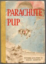 DECIE MERWIN PARACHUTE PUP FREDERICK WARNE FIRST EDITION PICTORIAL HARDBACK 1945