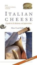 Italian Cheese: A Guide To Its Discovery and Appreciation, 293 Traditional Type