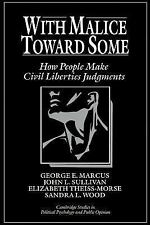 With Malice Toward Some : How People Make Civil Liberties Judgments (Cambridge S