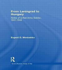 Soviet (Russian) Study of War Ser.: From Leningrad to Hungary : Notes of a...