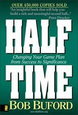 Halftime: Changing your game plan from Success to Significance Bob Buford Hardc