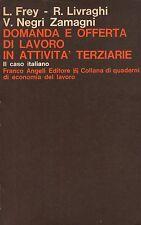 Domanza e offerta di lavoro in attività terziarie- 1975 Franco Angeli -  ST745