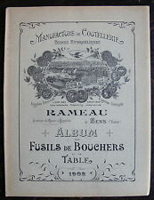 MANUFACTURE DE COUTELLERIE. FUSILS DE BOUCHERS ET DE TABLE. CATALOGUE DE 1902.
