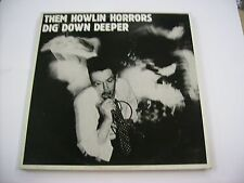 THEM HOWLIN HORRORS - DIG DOWN DEEPER EP - LP VINYL EXCELLENT CONDITION 1986