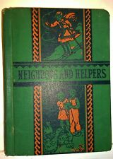 Neighbors and Helpers, by GE Storm, 1938, California State Reader, Lyons & Carn.