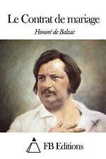 Le Contrat de Mariage by Honoré de Balzac (2014, Paperback)
