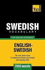 Swedish Vocabulary for English Speakers - 7000 Words by Andrey Taranov (2012,...