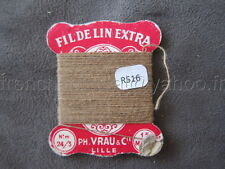 R516 Mercerie vintage collection ancienne carte rose FIL DE LIN 24/3 beige VRAU