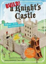 NEW - Build! A Knight's Castle: Paper Toy Archaeology by Seaman, Annalie