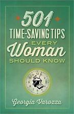 501 Time-Saving Tips Every Woman Should Know, Varozza, Georgia, Good Book