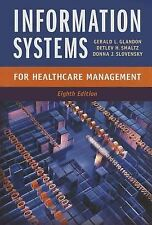 Information Systems for Healthcare Management, Eighth Edition by Donna J....